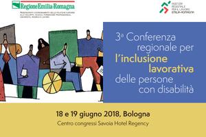 Disabilità, alla Conferenza regionale presentati i dati sull'inclusione lavorativa in Emilia-Romagna